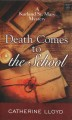 Cover for Death comes to the school: a kurland st. mary mystery [Large Print]