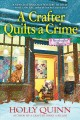 Cover for A crafter quilts a crime