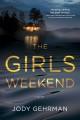 Cover for The girls weekend: a novel