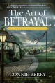 Cover for The art of betrayal