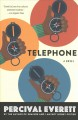 Cover for Telephone: a novel