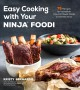 Cover for Easy cooking with your Ninja Foodi: 75 recipes for incredible one-pot meals...