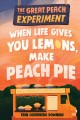 Cover for When life gives you lemons, make peach pie