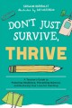 Cover for Don't just survive, thrive: a teacher's guide to fostering resilience, prev...