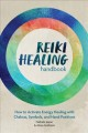 Cover for Reiki healing handbook: how to activate energy healing with chakras, symbol...