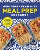 Cover for Mediterranean Diet Meal Prep Cookbook: Weekly Plans and Recipes for a Healt...