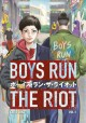 Cover for Boys run the riot. 1