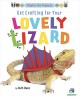Cover for Get crafting for your lovely lizard