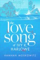 Cover for The Love Song of Ivy K. Harlowe