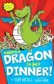 Cover for There's a Dragon in My Dinner!