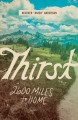 Cover for Thirst: 2600 miles to home