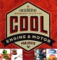 Cover for Cool engine & motor projects: fun & creative workshop activities