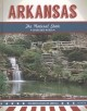 Cover for Arkansas: the natural state