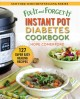 Cover for Fix-it and forget-it Instant Pot diabetes cookbook: 127 super easy healthy ...
