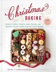 Cover for Christmas baking: festive cookies, candies, cakes, breads, and snacks to br...
