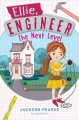 Cover for Ellie engineer: the next level
