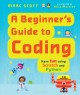 Cover for A Beginner's Guide to Coding