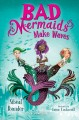 Cover for Bad mermaids make waves