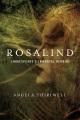 Cover for Rosalind: Shakespeare's immortal heroine