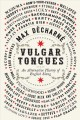 Cover for Vulgar Tongues: An Alternative History of English Slang