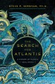 Cover for The search for Atlantis: a history of Plato's ideal state