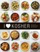 Cover for I Heart Kosher: Beautiful Recipes from My Kitchen