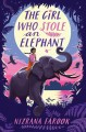 Cover for The girl who stole an elephant