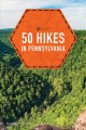 Cover for 50 hikes in Pennsylvania