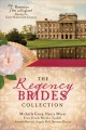 Cover for The Regency brides collection: seven romances set in England during the ear...
