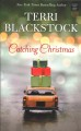 Cover for Catching christmas [Large Print]