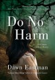 Cover for Do No Harm: A Dr. Katie Leclair Mystery