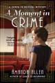 Cover for A Moment in Crime