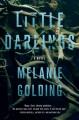 Cover for Little darlings: a novel