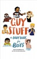 Cover for Guy stuff: the body book for boys