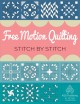 Cover for Free Motion Quilting Stitch by Stitch
