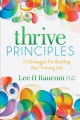 Cover for Thrive principles: 15 strategies for building your thriving life