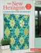 Cover for The New Hexagon: 52 More Blocks to English Paper Piece