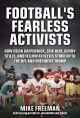 Cover for Football's Fearless Activists: How Colin Kaepernick, Eric Reid, Kenny Still...