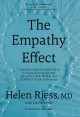 Cover for The empathy effect: seven neuroscience-based keys for transforming the way ...