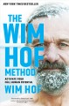 Cover for The Wim Hof method: activate your full human potential