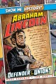 Cover for Abraham Lincoln: Defender of the Union!