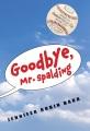 Cover for Goodbye, Mr. Spalding