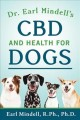 Cover for Dr. Earl Mindell's CBD and health for dogs