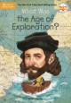 Cover for What Was the Age of Exploration?