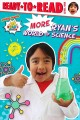 Cover for More Ryan's world of science