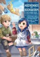 Cover for Ascendance of a bookworm: I'll do anything to become a librarian. Part 1, I...