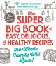 Cover for The super big book of easy, delicious, & healthy recipes the whole family w...