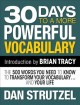 Cover for 30 days to a more powerful vocabulary: the 500 words you need to know to tr...