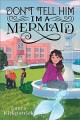 Cover for Don't tell him I'm a mermaid