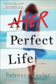 Cover for Her perfect life
